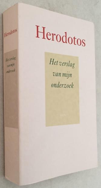 HERODOTOS, - Het verslag van mijn onderzoek