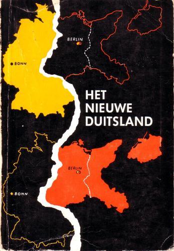 ARNTZ, HELMUT, - Het nieuwe Duitsland. Uitgegeven door de pers- en voorlichtingsdienst van de Bondsregering.