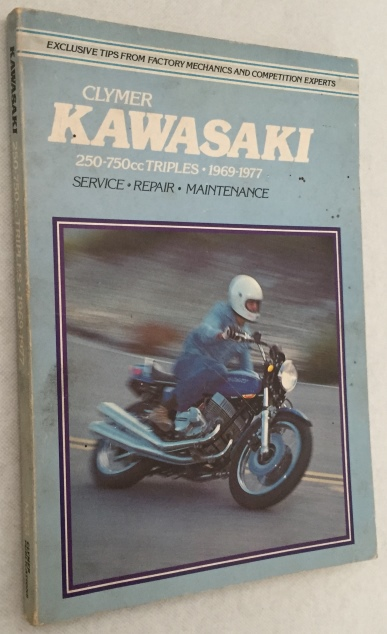 JORGENSEN, ERIC, ED., - Kawasaki 250-750cc Triples 1969-1977. Service, repair, maintenance. [Fourth d., 2nd printing]