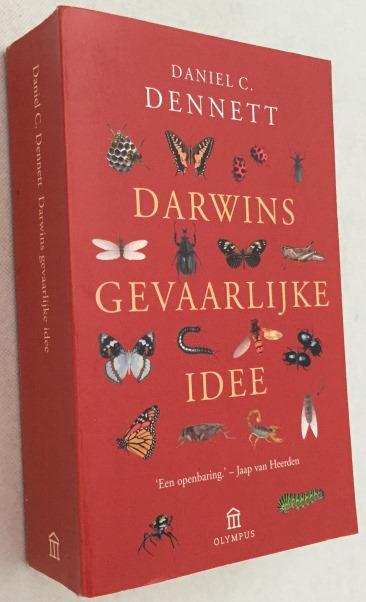 DENNETT, DANIEL C., - Darwins gevaarlijk idee