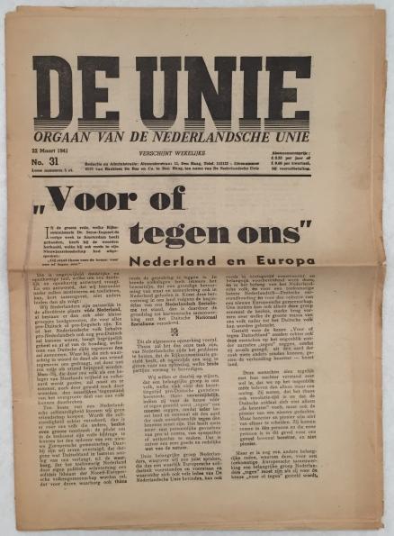 REDACTIE - - De Unie. Orgaan van de Nederlandsche Unie, No. 31, 22 maart 1941
