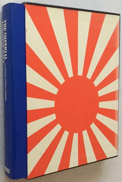 WATTS, ANTHONY J., BRIAN G. GORDON, - The Imperial Japanese Navy